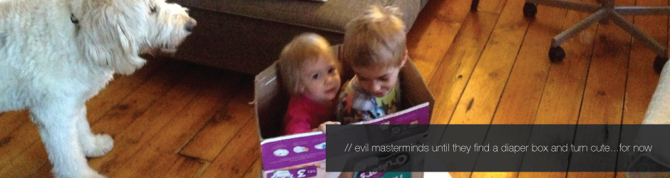 My kids are turning me evil